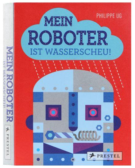 Mein Roboter ist Wasserscheu Pop-Up Buch Preste...