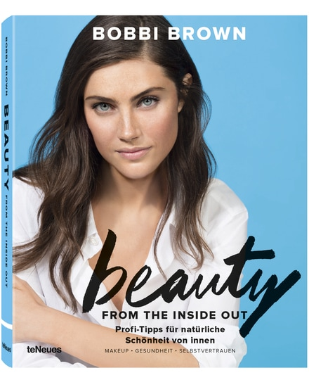teNeues Bobbi Brown: Beauty from the Inside Out Buch bei LODENFREY München