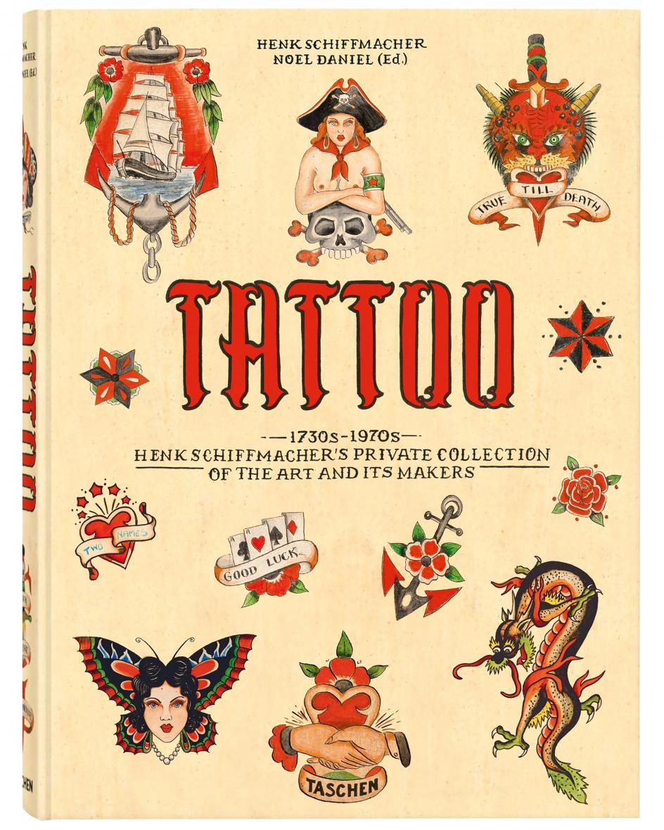 TATTOO. 1730s-1970s. Henk Schiffmacher's Private Collection Buch  Unisize