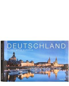 Deutschland. In der Mitte Europas von Kunth