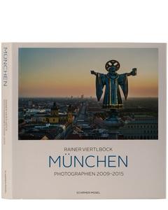 München: Photographien 2009-2015 Buch von Schirmer/Mosel